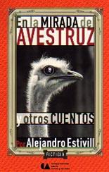 En la mirada del avestruz y otros cuentos
