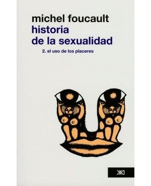 Historia de la sexualidad 2. el uso de los placeres