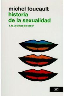 Historia de la sexualidad. 1. La voluntad del saber