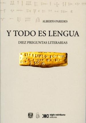Y todo es lengua. Diez preguntas literarias